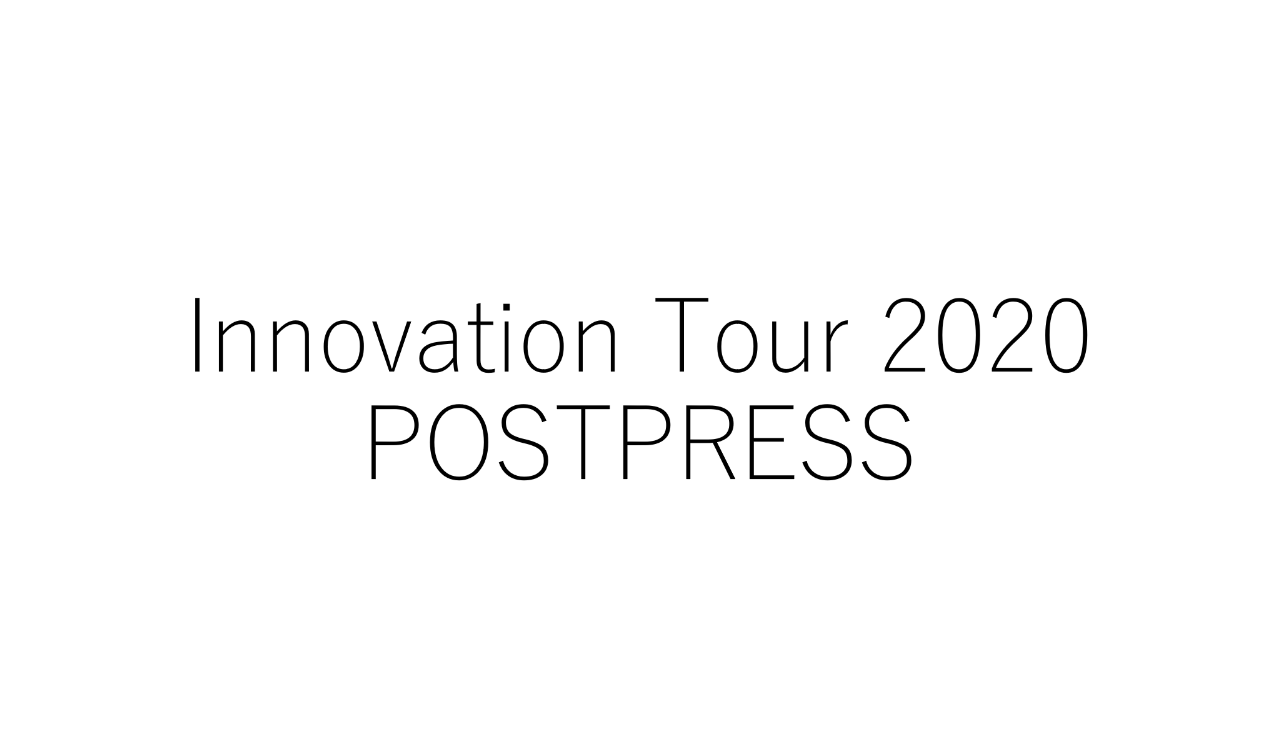 2020年2月開催<br>Innovation Tour 2020 – Postpressとは?